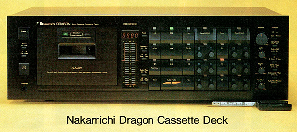 Vintage Test Report: Nakamichi Dragon Cassette Deck