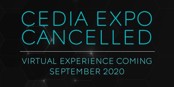 CEDIA Expo 2020 Canceled