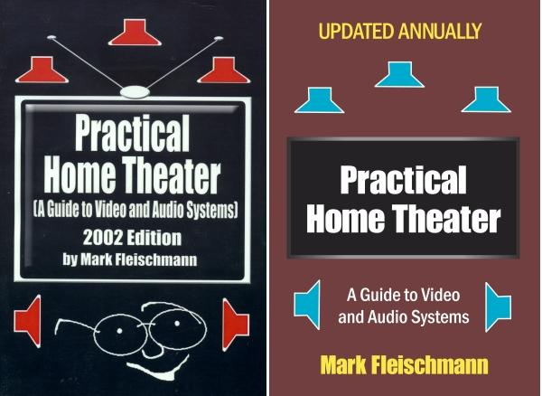 It Has Been Seven Years Since I Last Wrote A Blog Shamelessly Promoting My  Book Practical Home Theater: A Guide To Video And Audio Systems.